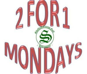 2 for 1 Monday
